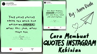 Cara Membuat Quotes Instagram Kekinian 2020 - By Aam Diah @serumitkita
