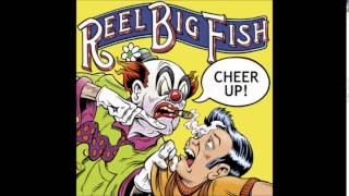 Watch Reel Big Fish Where Have You Been video