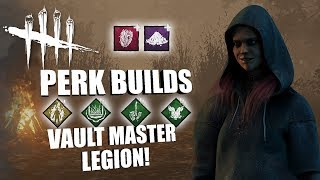 VAULT MASTER LEGION! | Dead By Daylight THE LEGION PERK BUILDS
