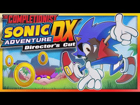 Sonic Adventure DX | The Completionist | New Game Plus