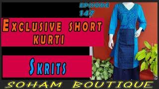 SOHAM BOUTIQUE    EP# 147    Exclusive Short Kurti & Skrits   