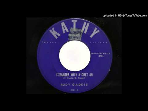 Rudy Gaddis - Stranger With A Colt 45 (Kathy 2614)
