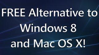A FREE Alternative to Windows 8 and Mac OS X! - Elementary OS
