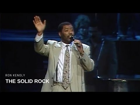 Ron Kenoly - The Solid Rock (Live)