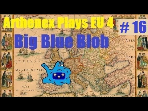 Let's Play EU 4 Big Blue Blob Achievement: Episode 16