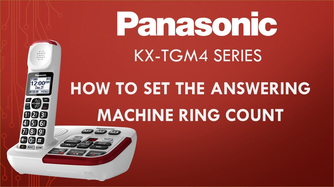 Panasonic Kx Tgm4 Telephone Series How To Set The Answering