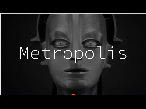Metropolis - The most influential Sci-Fi movie ever made