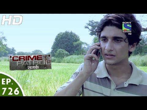 Crime Patrol - क्राइम पेट्रोल सतर्क -  Virchit - Episode 726 - 22nd October, 2016
