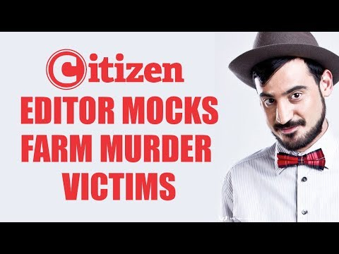 Farm Murder VICTIMS MOCKED by Citizen EDITOR | South Africa