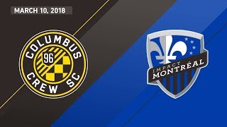 HIGHLIGHTS: Columbus Crew SC vs. Montreal Impact I March 10, 2018