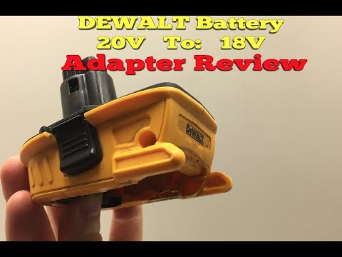 Dewalt Battery Adapter 20 Volt to 18 Volt Review After Heavy Use
