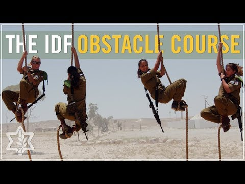 From Soldiers to Combat Soldiers: The IDF Obstacle Course