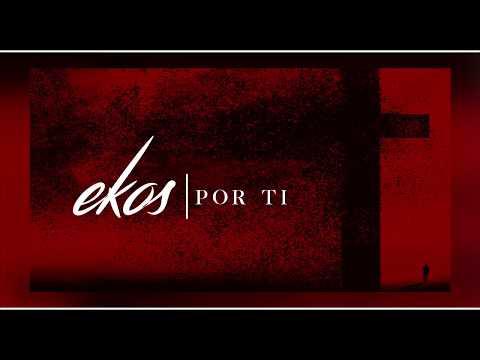 EKOS   Por Ti ( Audio Oficial) ★ESTRENO 2018★