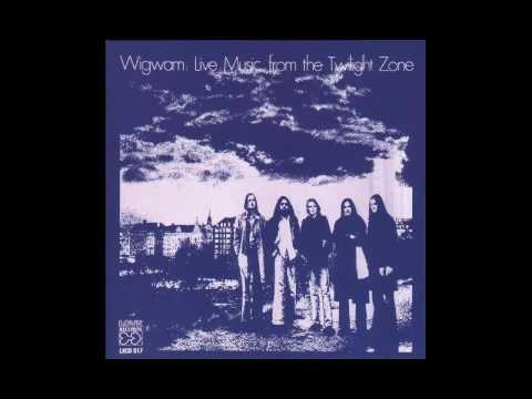 Wigwam - Live Music From The Twilight Zone (Full Album)