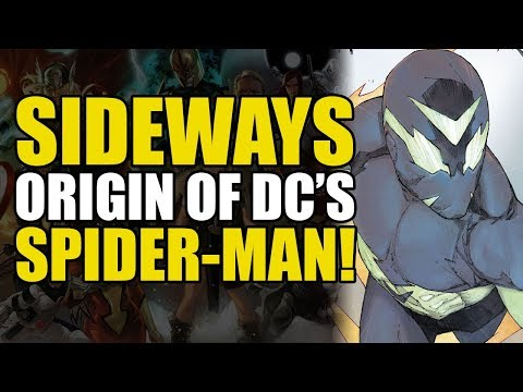 The Origin Of Sideways: DC&39;s Spider-Man DC New Age of Heroes