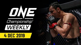 ONE Championship Weekly | 4 December 2019