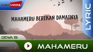 Dewa 19 - Mahameru | Official Lyric Video