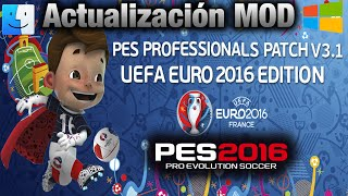 |Parche PES 16| PES Professionals Patch V3.1 (UEFA EURO EDITION) *Windows/Mac OS X*