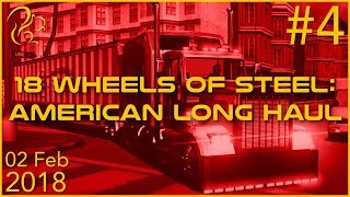 18 Wheels of Steel: American Long Haul | 2nd February 2018 | 4/4 | SquirrelPlus