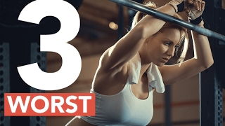 3 WORST Exercises for Women (NEVER DO THESE!!)