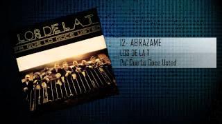 12 Abrazame - Los De La T
