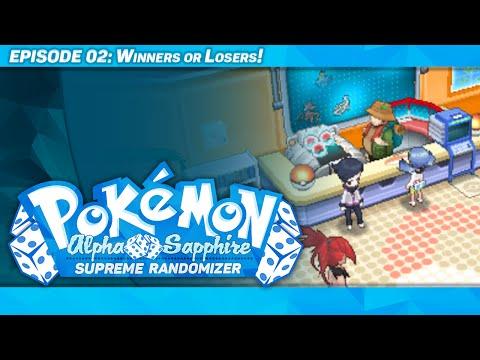 WINNERS OR LOSERS! - Pokémon Alpha Sapphire Supreme Randomizer - Episode 2