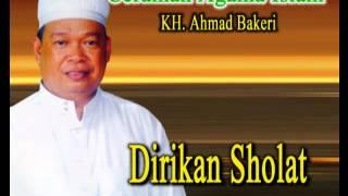 Pengajian & Ceramah Agama !! Guru Ahmad Bakeri - Dirikan Sholat