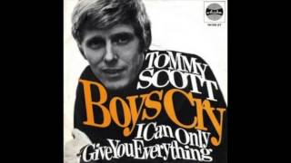 Tommy Scott - I Can Only Give You Everything