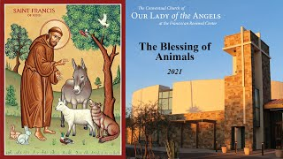 Blessing of Animals 2021 - Franciscan Renewal Center