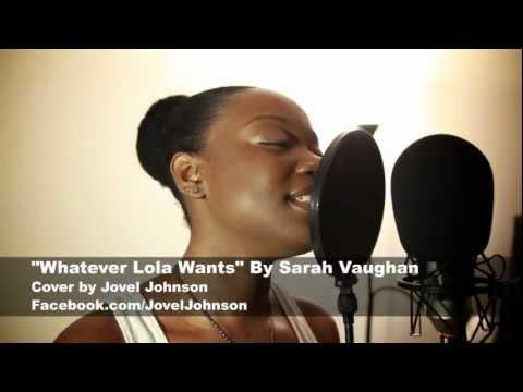 Sarah Vaughan - Whatever Lola Wants (Jovel Johnson Cover)