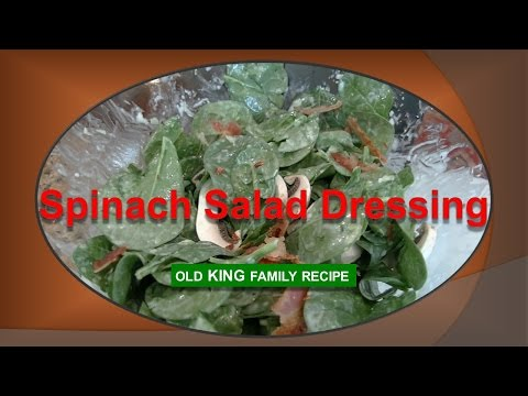 Spinach Salad Dressing Old Family Recipe