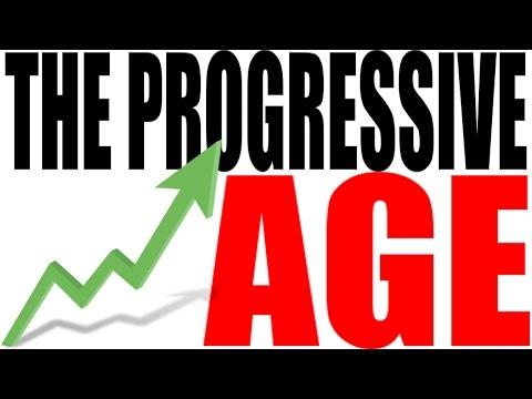 The Progressive Era Explained: US History Review