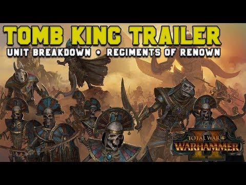 Tomb King Reveal!!: Trailer Breakdown, Regiments of Renown, Legendary Lords | Total War: Warhammer 2