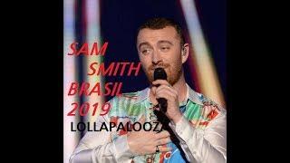 Sam Smith  Lollapalooza Brasil 2019