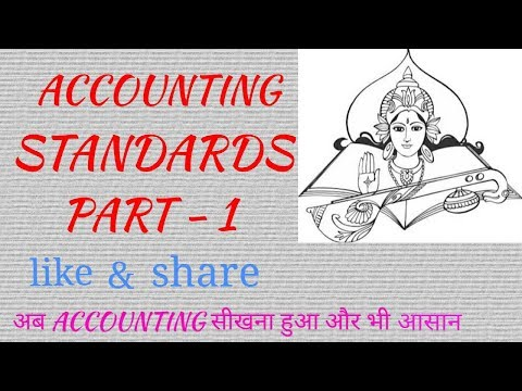 Accounting Standards || Part-1 || Hindi || By Ashish Gupta ll