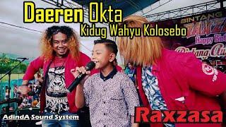 Daeren Okta Kidug Wahyu Kolosebo Raxzasa Musik Live Pemuda Ampek Ampek Bintang Buah Sumberayu MP3