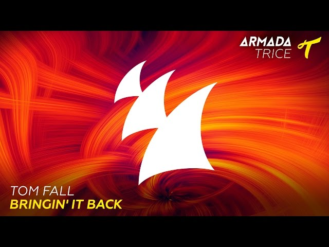 Tom Fall - Bringin' It Back (Radio Edit)