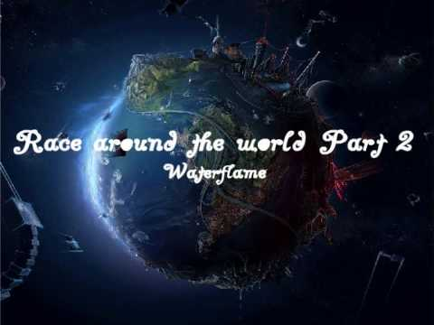 Waterflame - The Race around the world 2