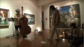 2012年12月8日 ギャラリー椿 松下仁・ハマカワフミエ(演技)齋藤徹(...