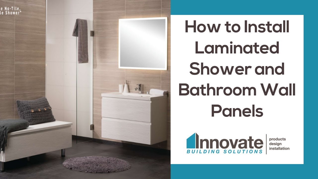How To Install Laminated Diy Shower And Bathroom Wall Panels