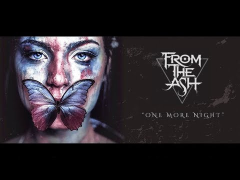 From The Ash – One More Night