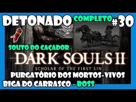 Dark Souls 2 SOTFS: Detonado Completo #30 | Biga do Carrasco (FÁCIL), Pedra de Sinal Vermelho
