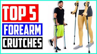 The 5 Best Forearm Crutches In 2019