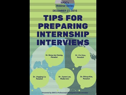 IMOC Webinar 1: Tips for Preparing for Internship Interviews