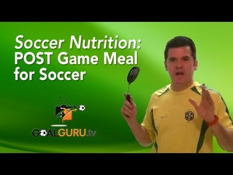 Tips for Soccer : POST Game Meal for Soccer Games