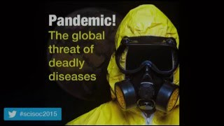 Science and Society 2015: Pandemic! The global threat of deadly diseases (introduction)