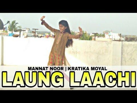 Laung Laachi Title Track | Mannat Noor|  Dance Cover | Kratika Moyal