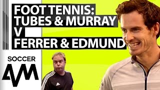 Andy Murray & Tubes play head tennis with David Ferrer & Kyle Edmund