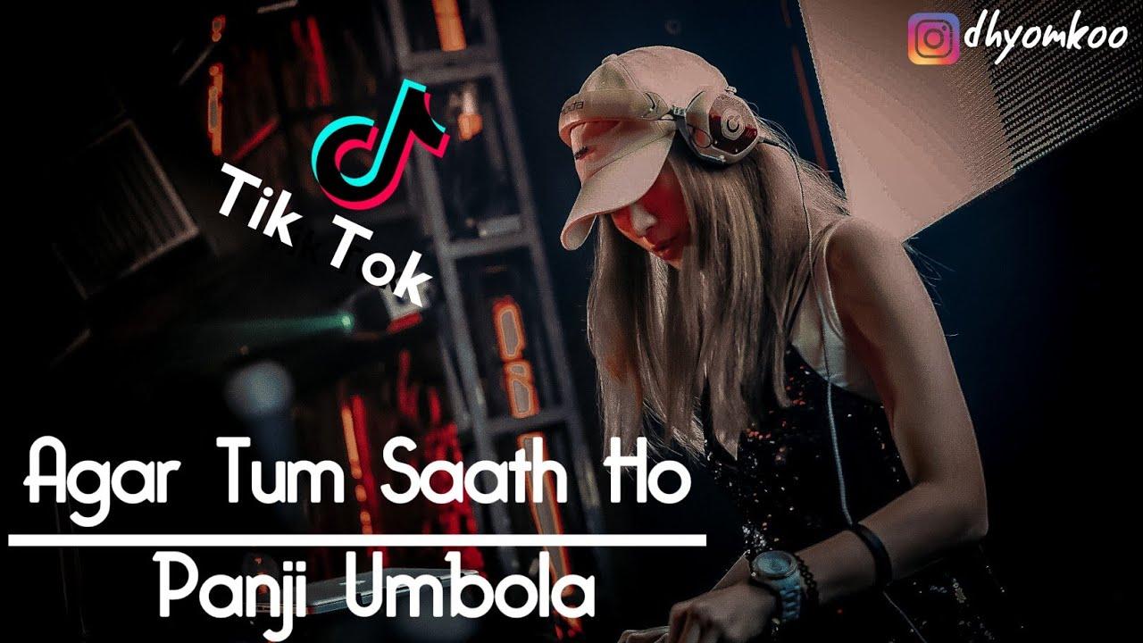 SANTAI MAS ! - Agar Tum Saath Ho (Panji umbola Remix)