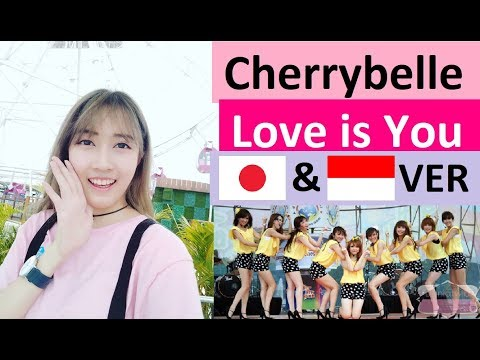 Cherrybelle - Love is You [Japanese / Indonesia] version by Angelyn